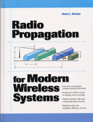 Radio Propagation for Modern Wireless Systems (Paperback)