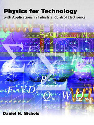 Physics for Technology: With Applications in Industrial Control Electronics (Hardback)
