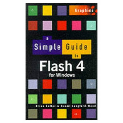 Simple Guide to Flash 4 - Simple Guides (Paperback)