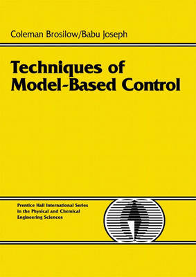 Techniques of Model-Based Control (Hardback)