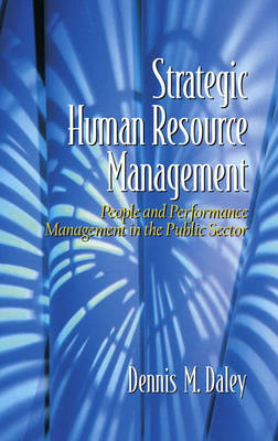Strategic Human Resource Management: People and Performance Management in the Public Sector (Hardback)