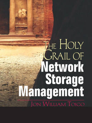 The Holy Grail of Network Storage Management (Paperback)