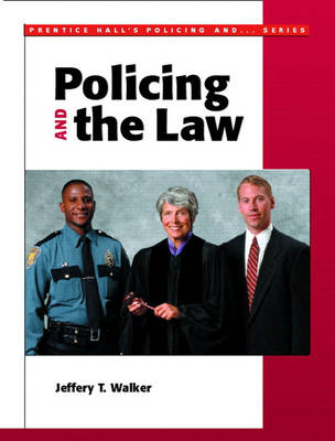 Policing and the Law (Paperback)