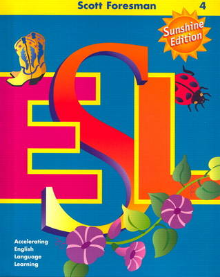 Scott Foresman ESL, Grade 4 Teacher's Resource Book (Paperback)