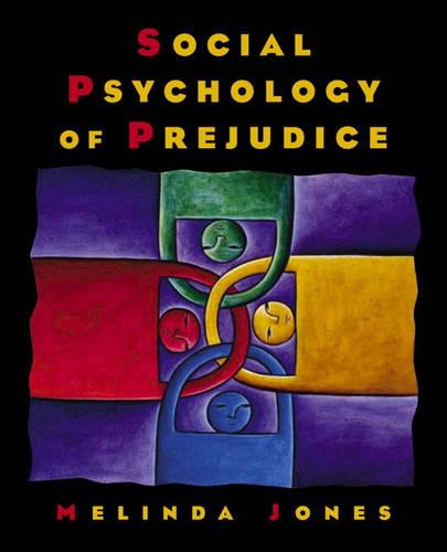Social Psychology of Prejudice (Paperback)