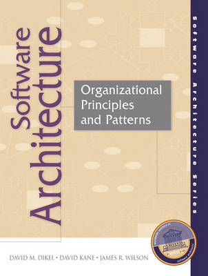 Software Architecture: Organizational Principles and Patterns (Paperback)