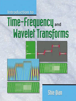 Introduction to Time-Frequency and Wavelet Transforms (Paperback)