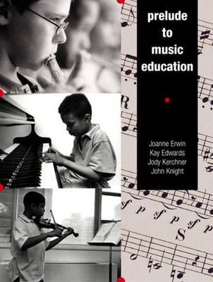Prelude to Music Education (Paperback)