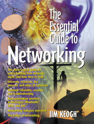 The Essential Guide to Networking (Paperback)