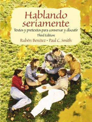 Hablando seriamente: Textos y pretextos para conversar y discutir (Paperback)