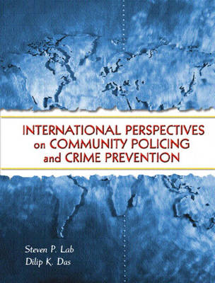 International Perspectives on Community Policing and Crime Prevention (Paperback)