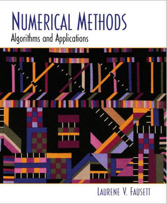 Numerical Methods: Algorithms and Applications (Hardback)