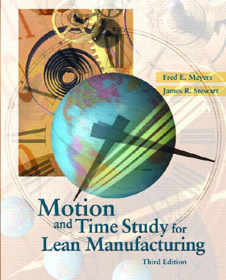 Motion and Time Study for Lean Manufacturing (Hardback)