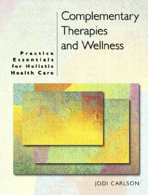 Complementary Therapies and Wellness (Paperback)