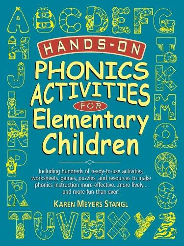Hands-On Phonics Activities for Elementary Children - J-B Ed: Hands On (Paperback)