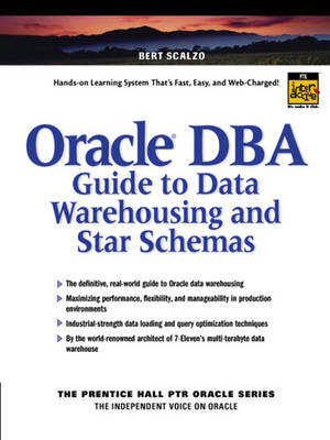 Oracle DBA Guide to Data Warehousing and Star Schemas (Paperback)