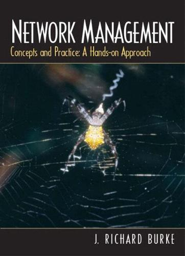 Network Management: Concepts and Practice, A Hands-On Approach (Hardback)