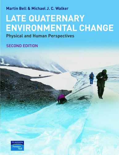 Late Quaternary Environmental Change: Physical and Human Perspectives (Paperback)