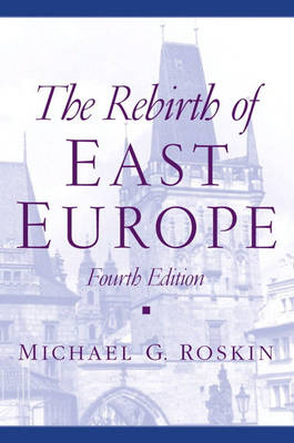 The Rebirth of East Europe (Paperback)
