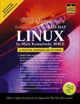 PTG Interactive's Training Course for Red Hat Linux: A Digital Seminar on  CD-ROM