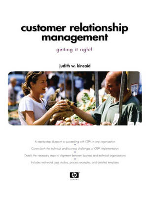 Customer Relationship Management: Getting It Right! (Paperback)