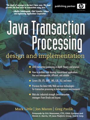 Java Transaction Processing: Design and Implementation (Paperback)