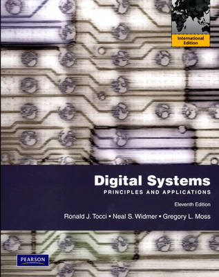 Digital Systems: Principles and Applications (Paperback)