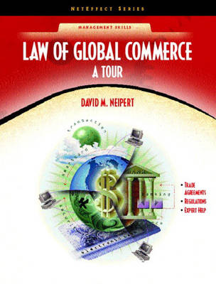 Law for Global Commerce: A Tour (NetEffect Series) (Paperback)