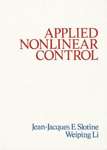 Applied Nonlinear Control: United States Edition (Hardback)