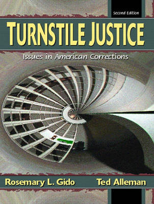 Turnstile Justice: Issues in American Corrections (Paperback)