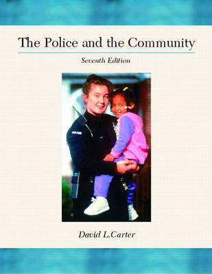 The Police and the Community (Hardback)
