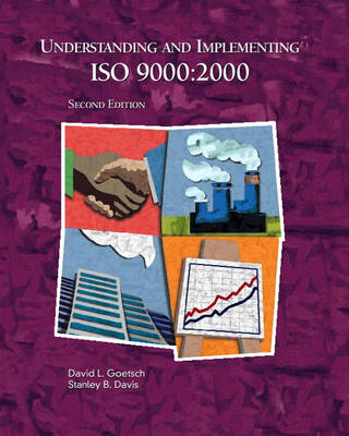Understanding and Implementing ISO 9000 and Other ISO Standards (Paperback)