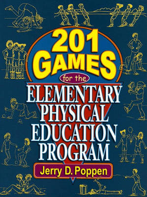 201 Games for the Elementary Physical Education Program (Paperback)