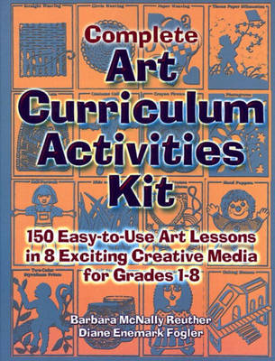 Complete Art Curriculum Activities Kit (Paperback)