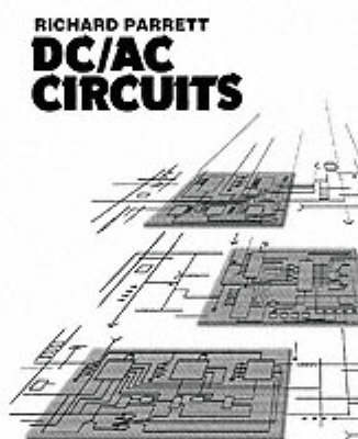 DC/AC Circuits: Concepts and Applications (Paperback)