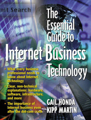 The Essential Guide to Internet Business Technology (Paperback)