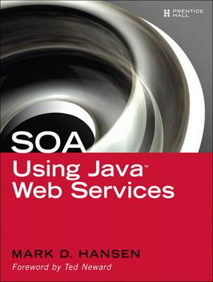SOA Using Java Web Services (Paperback)