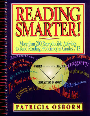 Reading Smarter!: More than 200 Reproducible Activities to Build Reading Proficiency in Grades 7 - 12 (Paperback)