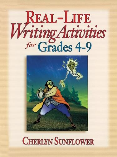 Real-Life Writing Activities for Grades 4-9 (Paperback)