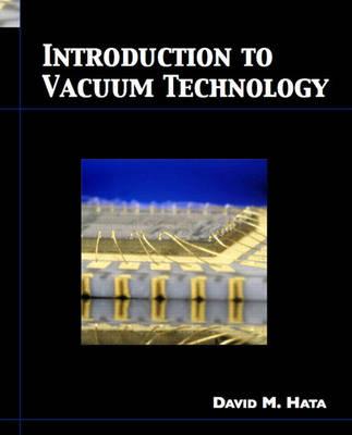 Introduction to Vacuum Technology (Hardback)