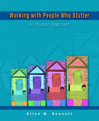 Working with People Who Stutter: A Lifespan Approach (Paperback)