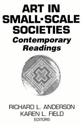 Art in Small Scale Societies: Reader (Paperback)