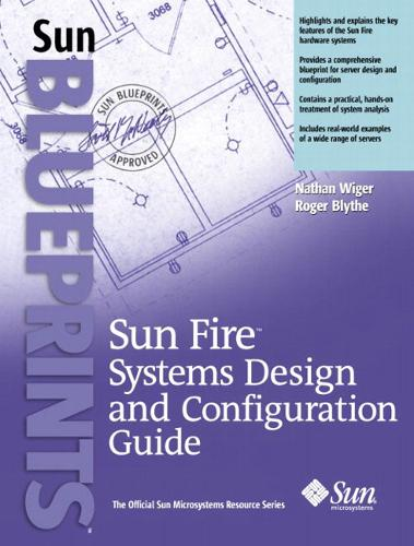 SunFire Systems Design and Configuration Guide (Paperback)