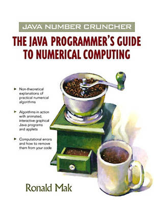 Java Number Cruncher: The Java Programmer's Guide to Numerical Computing (Paperback)