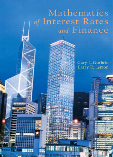 Mathematics of Interest Rates and Finance (Hardback)