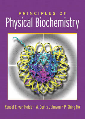 Principles of Physical Biochemistry (Hardback)