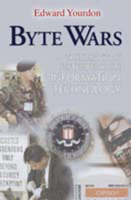 Byte Wars: The Impact of September 11 on Information Technology (Paperback)