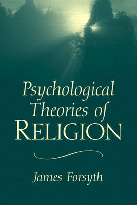 Psychological Theories of Religion (Paperback)