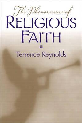 The Phenomenon of Religious Faith (Paperback)