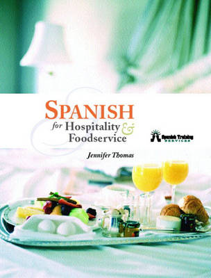 Spanish for Hospitality and Foodservice (Paperback)